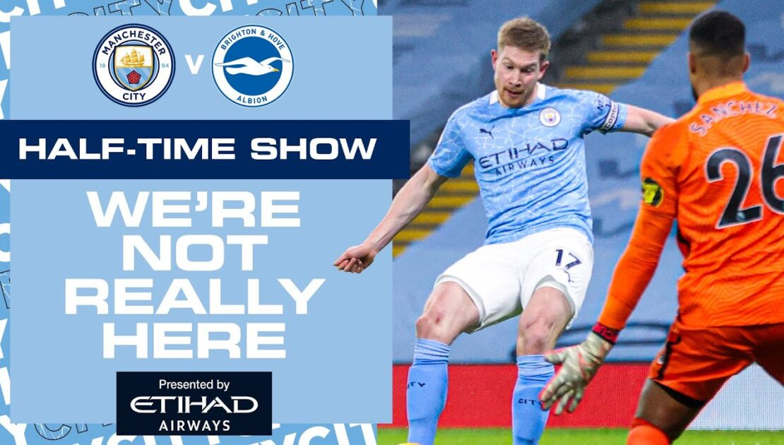 FODEN GIVES CITY THE LEAD 💙⚽️ | HALF TIME ANALYSIS | MAN CITY VS BRIGHTON | WNRH