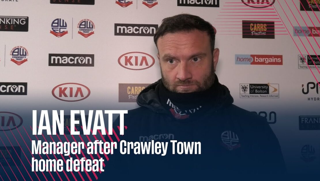 IAN EVATT | Manager after Crawley Town home defeat