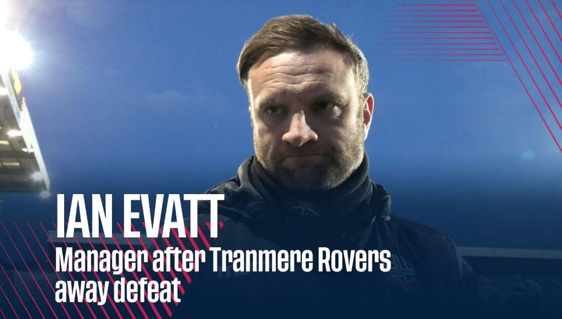 IAN EVATT | Manager after Tranmere Rovers away defeat