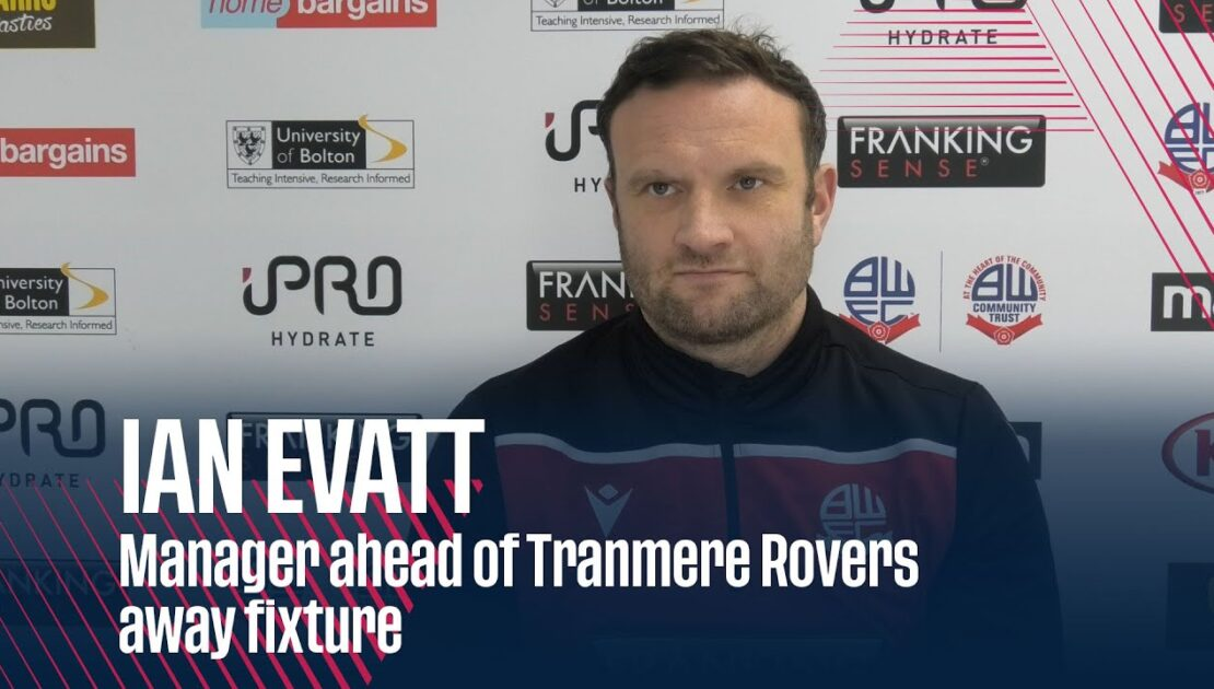 IAN EVATT | Manager ahead of Tranmere Rovers away fixture