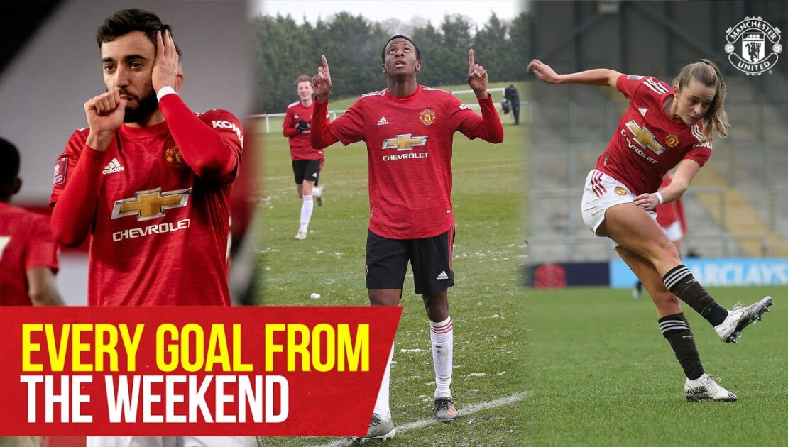 Manchester United | Every Goal From The Weekend | U18s, MU Women, First Team