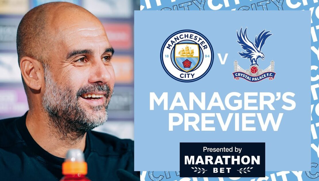PEPS PRESS CONFERENCE | MAN CITY V CRYSTAL PALACE | PREMIER LEAGUE