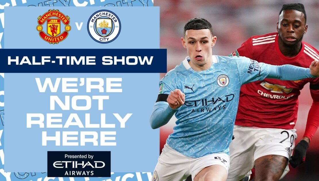 UNITED V CITY | CARABAO CUP SEMI-FINAL | WNRH HT SHOW