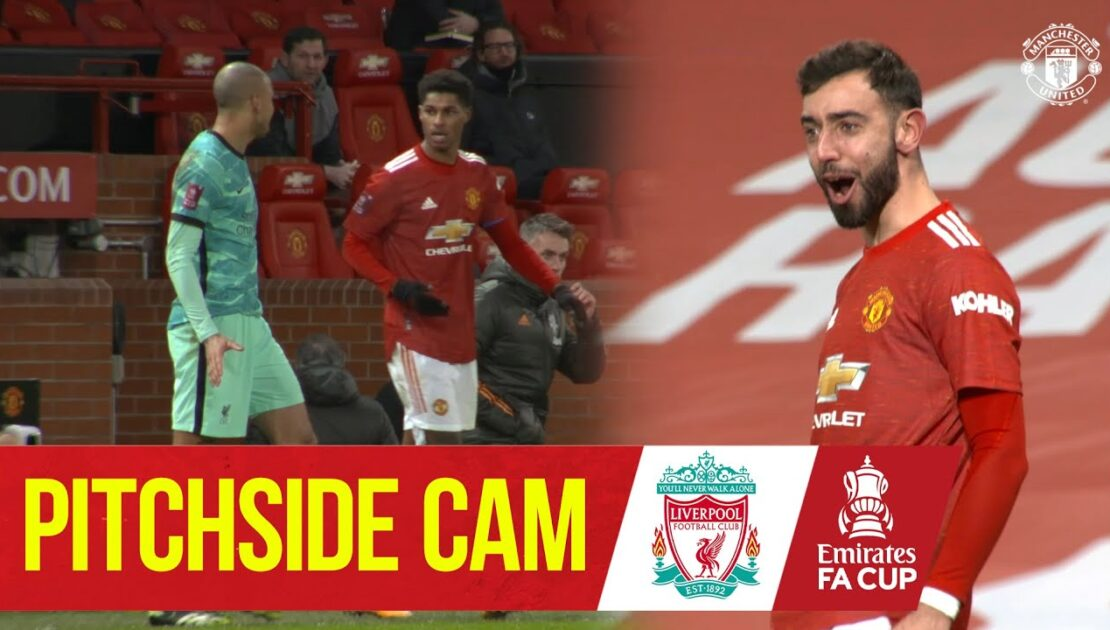 Pitchside Cam   Exclusive Views as United knock Liverpool out the FA Cup   Manchester United