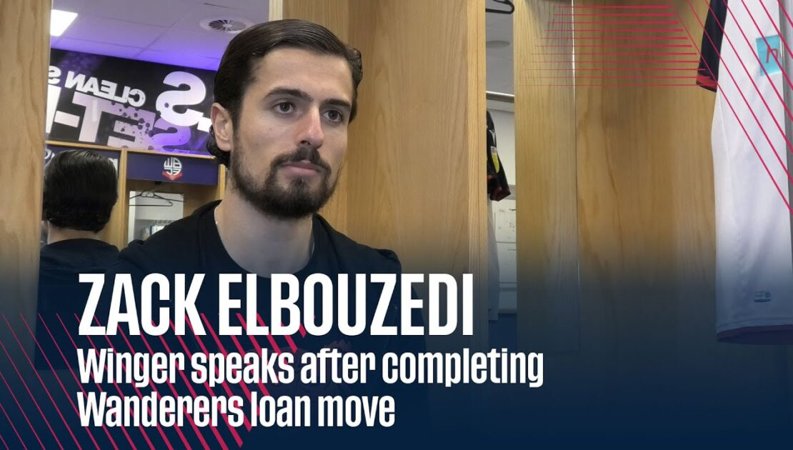 ZACK ELBOUZEDI | Winger speaks after completing Wanderers loan move