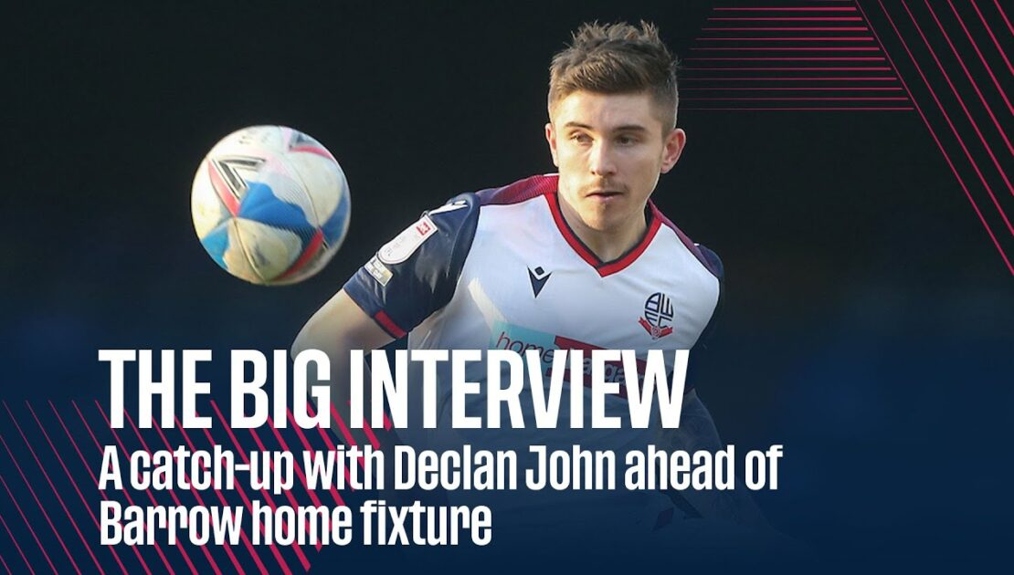 THE BIG INTERVIEW | A catch-up with Declan John ahead of Barrow home fixture