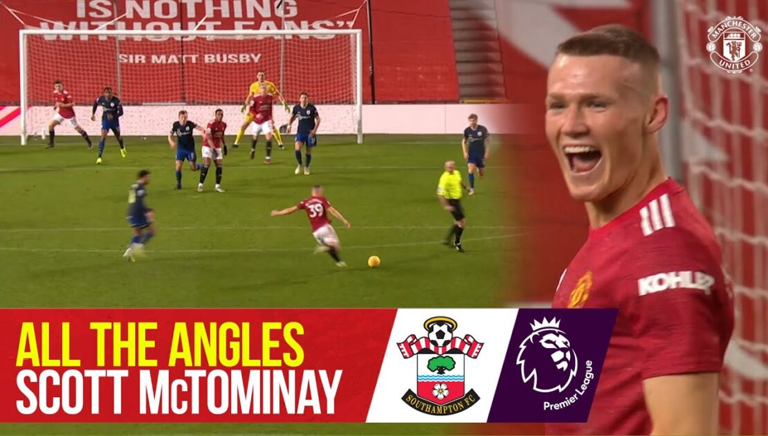 All the Angles   Scott McTominay's sweet strike v Southampton   Manchester United 9-0 Southampton