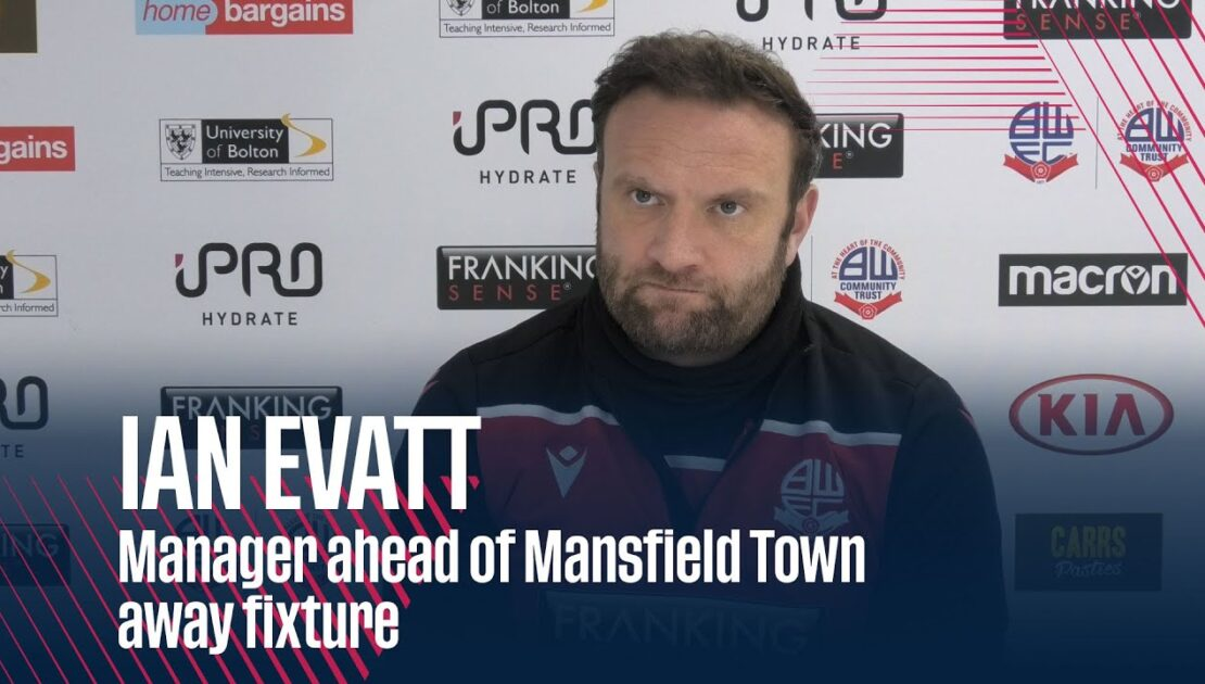 IAN EVATT | Manager ahead of Mansfield Town rearranged away fixture