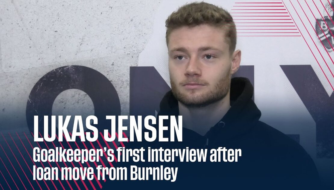LUKAS JENSEN | Goalkeeper's first interview after loan move from Burnley