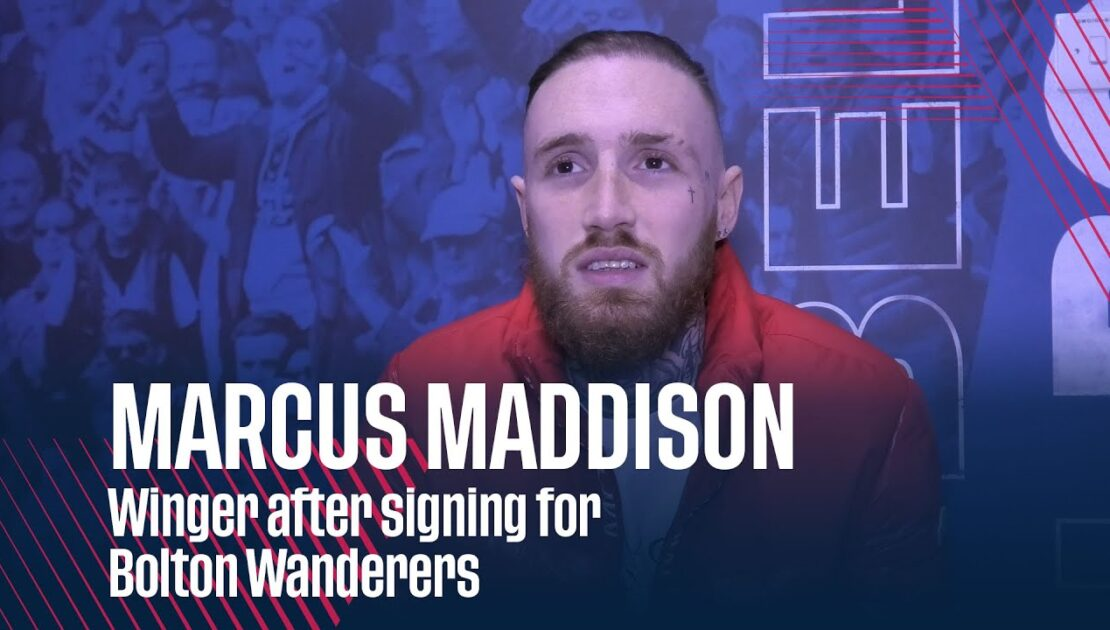 MARCUS MADDISON | Winger after signing for Bolton Wanderers