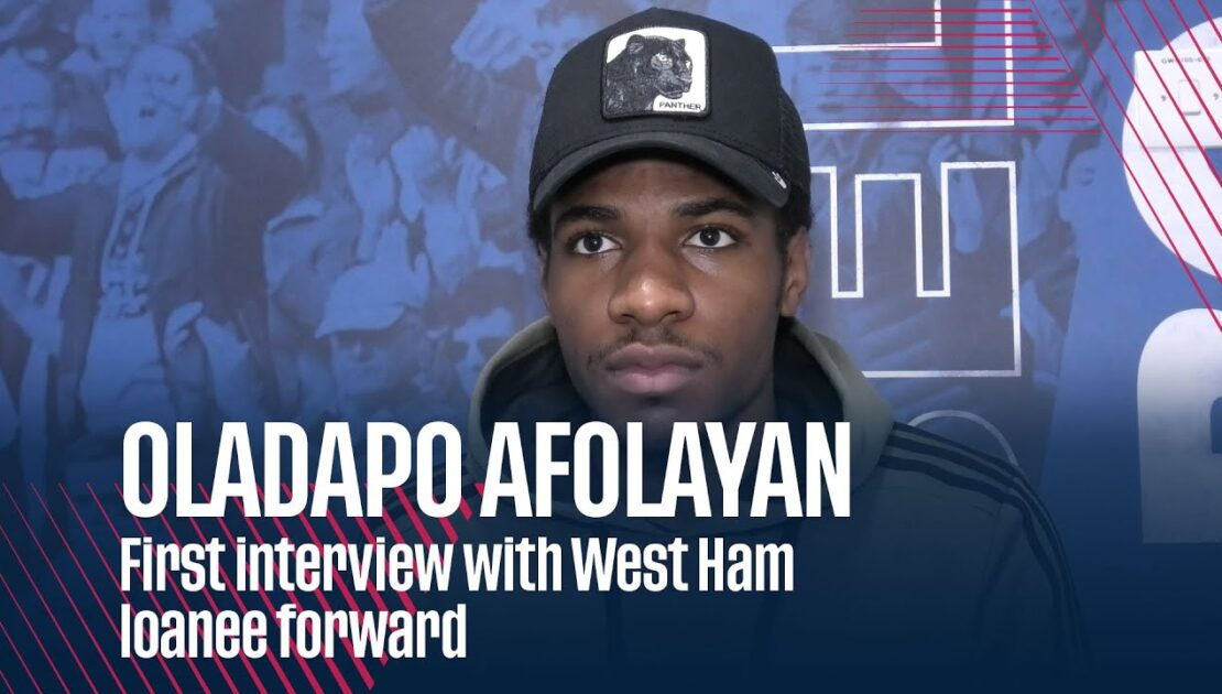 OLADAPO AFOLAYAN | First interview with West Ham loanee forward