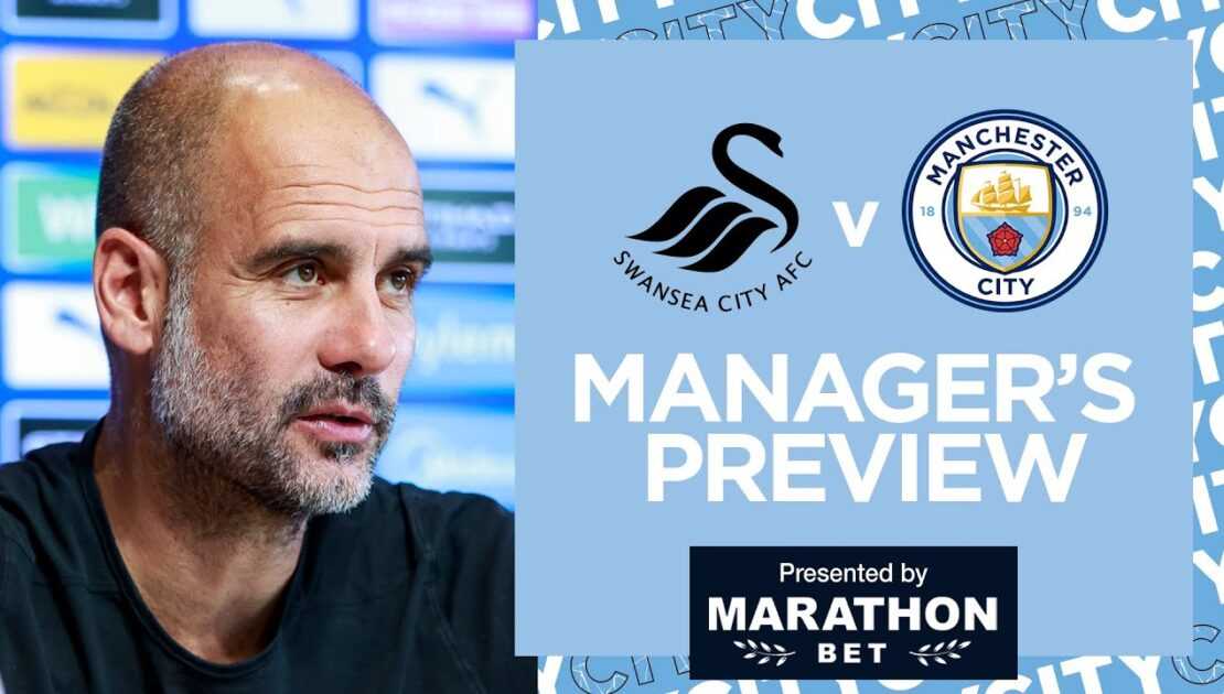 PEP'S PRESS CONFERENCE | SWANSEA V MAN CITY | FA CUP