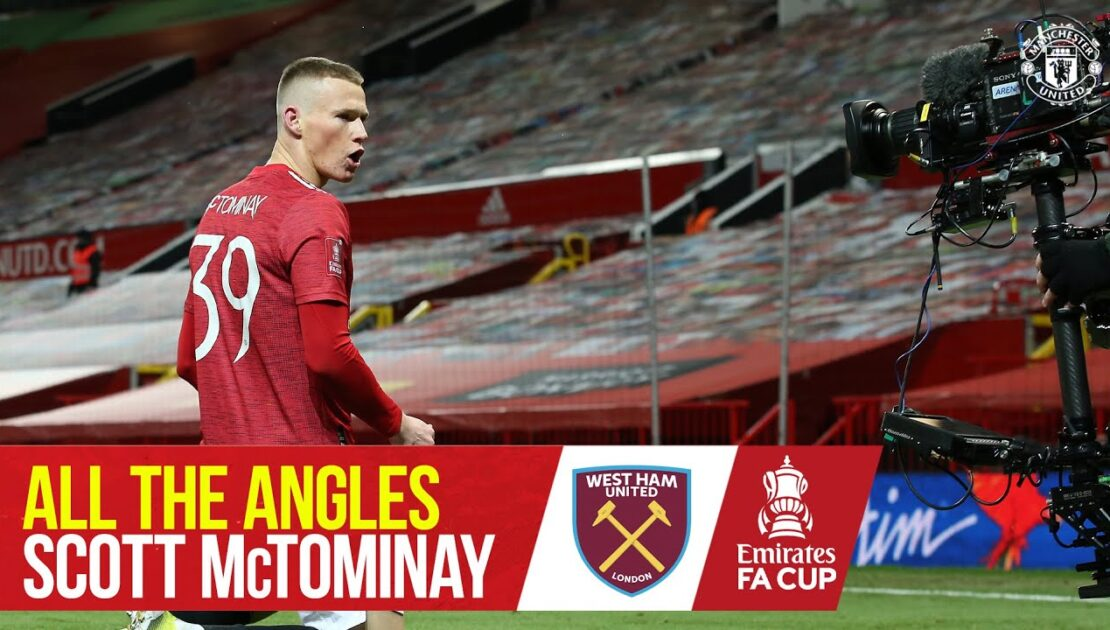 All the Angles   McTominay's FA Cup Cracker   Manchester United 1-0 West Ham   Emirates FA Cup
