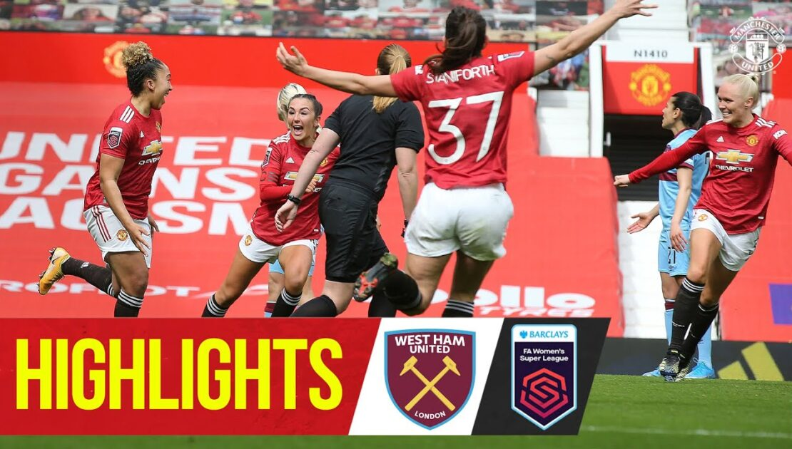 Women's Highlights | Stoney's Reds light up Old Trafford | Manchester United 2-0 West Ham | WSL