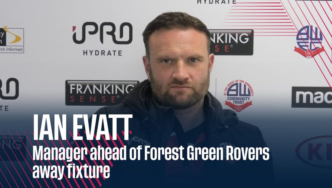 IAN EVATT | Manager ahead of Forest Green Rovers away fixture