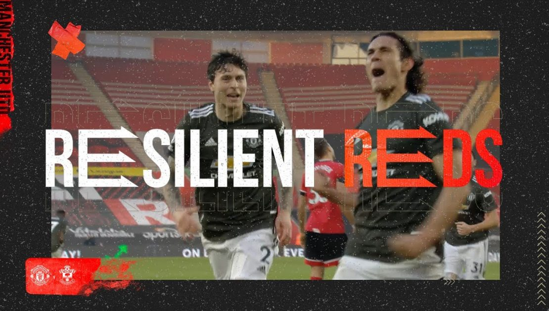 Resilient Reds | Southampton 2 - 3 Manchester United | Episode 3