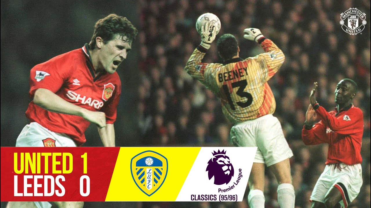 Manchester United 1-0 Leeds (95/96) | Premier League Classics | Keane Secures Priceless Win in 1996