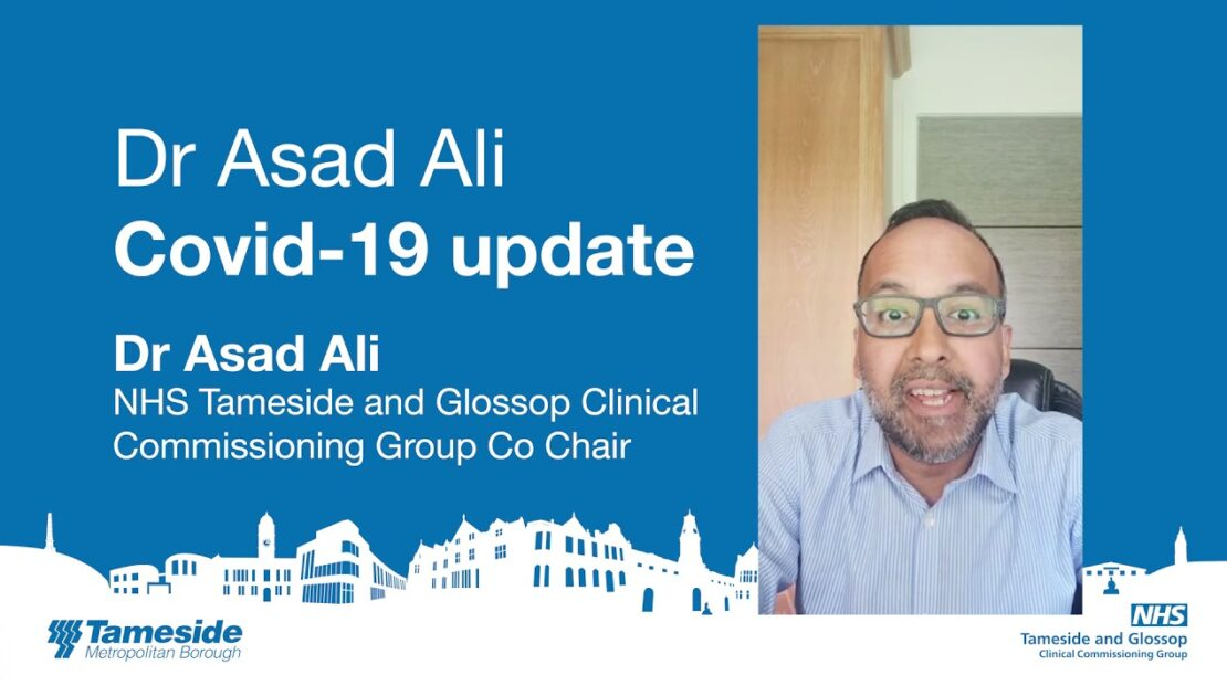 A message from NHS Tameside and Glossop CCG co-chair Dr Asad Ali
