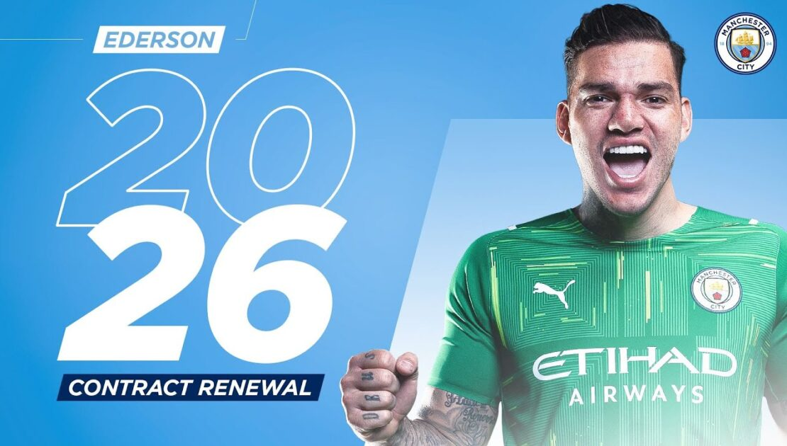 Ederson signs new Man City contract until 2026