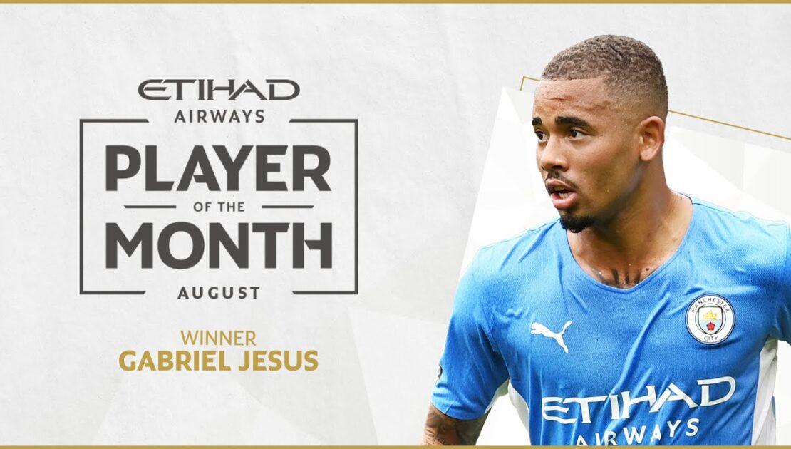 GABRIEL JESUS | Etihad Player of the Month | August 21/22