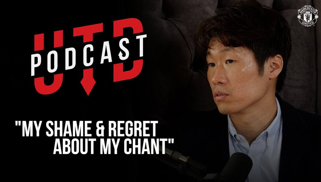 """Ji-Sung Park - """"My shame and regret about my chant""""   UTD Podcast   Manchester United"""