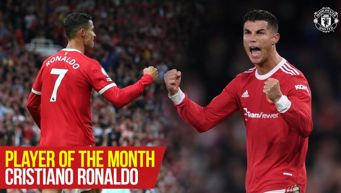 Cristiano Ronaldo | Player of the Month : September 2021 | Manchester United